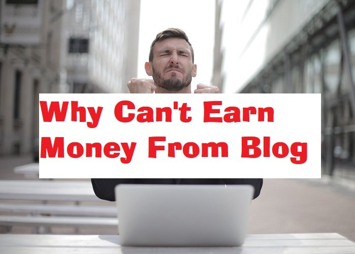 can't earn money from blog