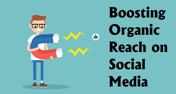 Boosting Organic Reach on Social Media