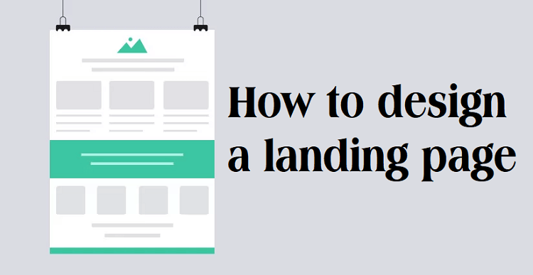 Tips on how to design a landing page