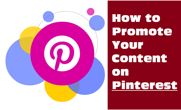 How to Promote Your Content on Pinterest