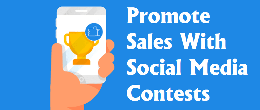Promote sales with social media contests