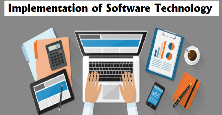 Major Ethics for successful Implementation of Software Technology