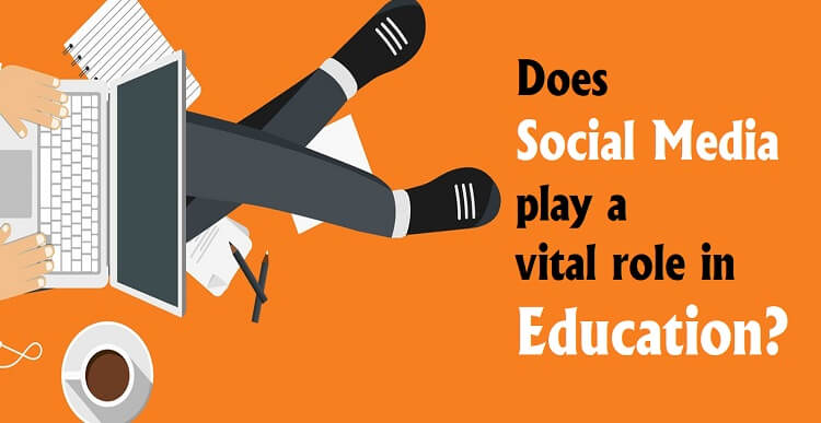 Does Social media play a vital role in education