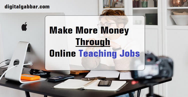 Online Tutor & Teaching Jobs
