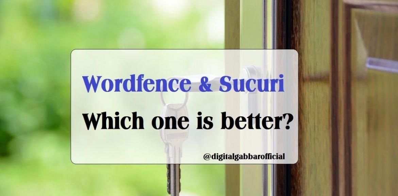 Wordfence and Sucuri