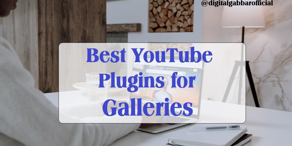 YouTube Plugins for Galleries