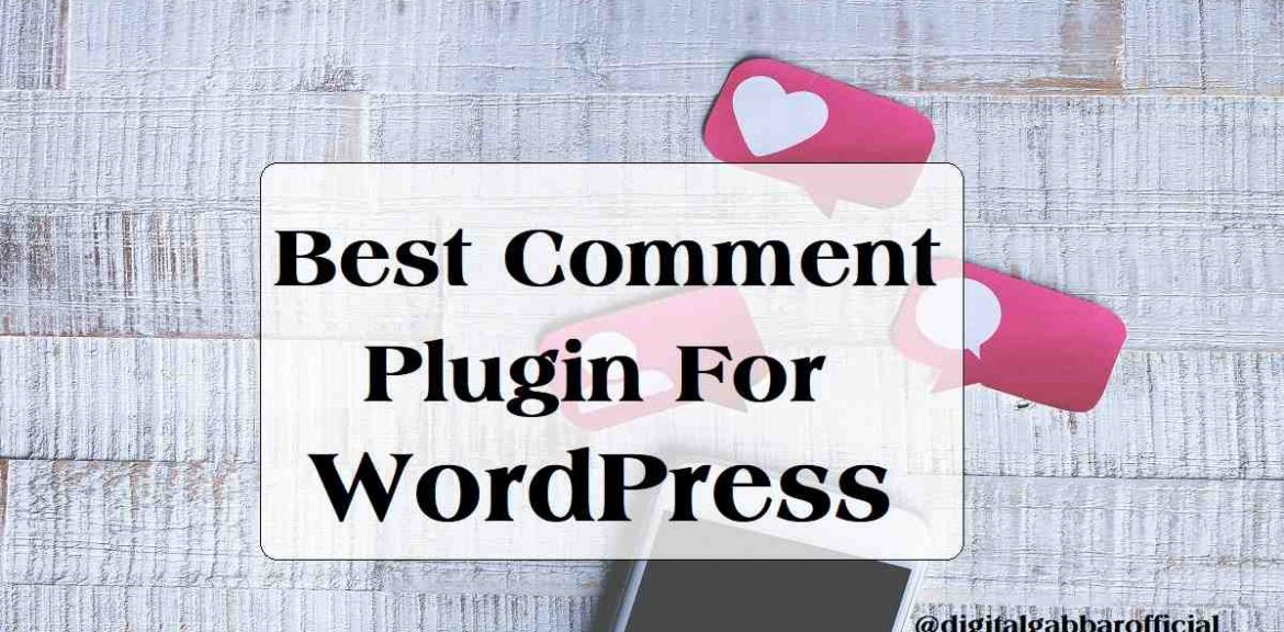 Best Comment Plugin For WordPress